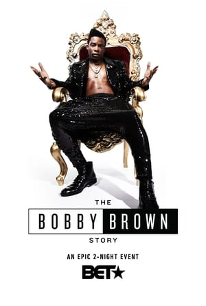 Poster Movie The Bobby Brown Story 2018