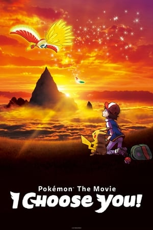 Poster Movie Pokémon the Movie: I Choose You! 2017
