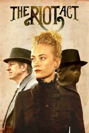 Poster Movie The Riot Act 2018