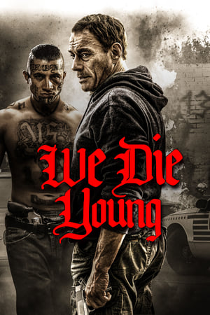 Poster Movie We Die Young 2019