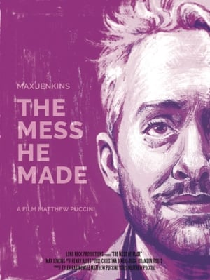 Poster Movie The Mess He Made 2017