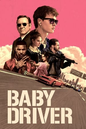 Watch and Download Full Movie Baby Driver (2017)