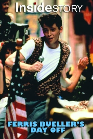 Inside Story: Ferris Bueller's Day Off