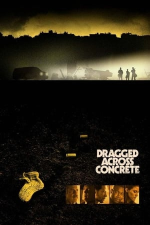 Poster Movie Dragged Across Concrete 2019