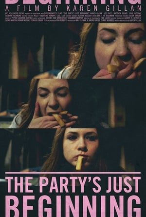 Poster Movie The Party's Just Beginning 2018