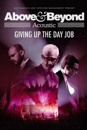 Poster Movie Above & Beyond: Giving Up the Day Job 2018
