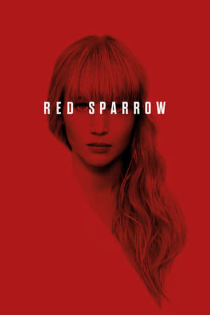ec9K2DwHJcjspW5HRvDEkoM2T7W Streaming Movie Red Sparrow (2018) Online