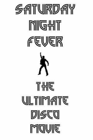 Image Saturday Night Fever: The Ultimate Disco Movie