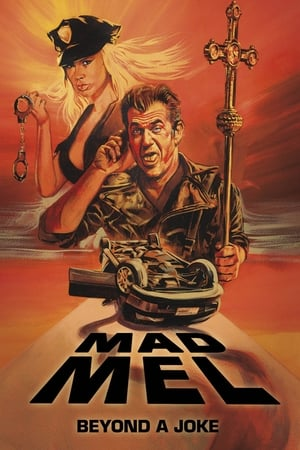 Mad Mel: The Rise and Fall of a Hollywood Icon