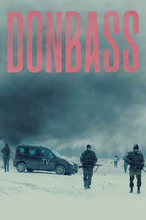 Poster Movie Donbass 2018