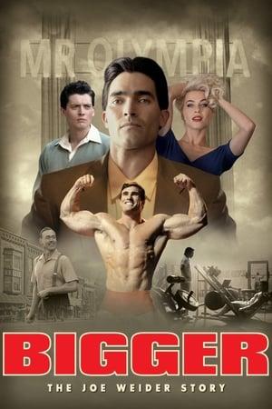 Poster Movie Bigger 2018