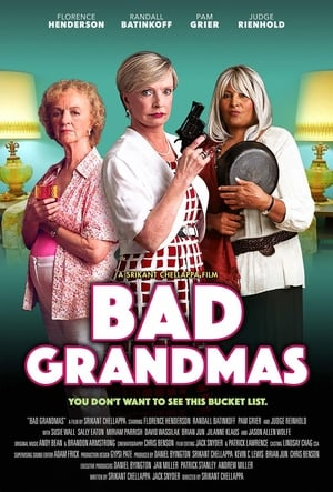 Poster Movie Bad Grandmas 2017
