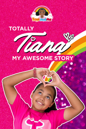 Totally Tiana My Amazing Story
