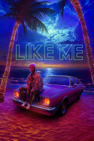 Poster Movie Like Me 2018