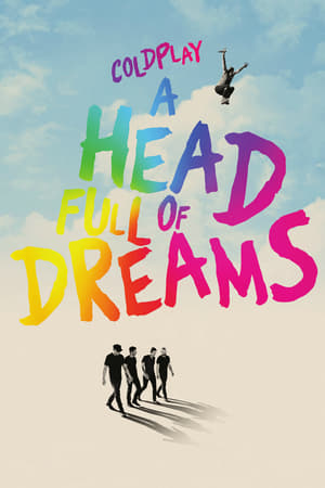 Poster Movie Coldplay: A Head Full of Dreams 2018
