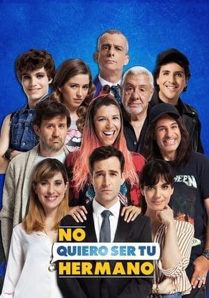 Poster Movie No Quiero Ser Tu Hermano 2019