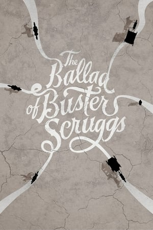 Poster Movie The Ballad of Buster Scruggs 2018