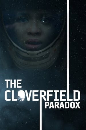 Poster Movie The Cloverfield Paradox 2018