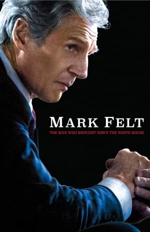 Poster Movie Mark Felt: The Man Who Brought Down the White House 2017