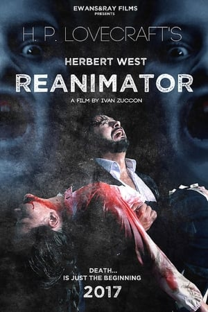 Watch and Download Re-Animator (2017) Full Movie HD