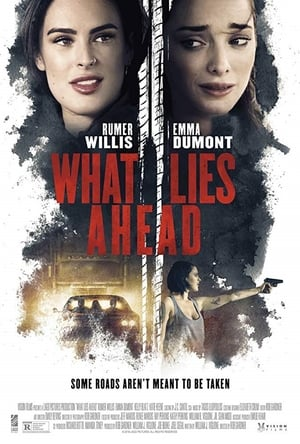Poster Movie What Lies Ahead 2019