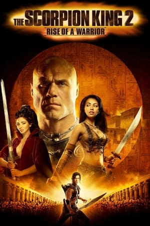 Image The Scorpion King 2: Rise of a Warrior