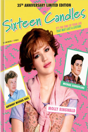 Celebrating Sixteen Candles