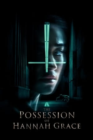 Poster Movie The Possession of Hannah Grace 2018