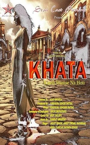 Poster Movie KHATA-Kaash Humse Na Hoti 2018