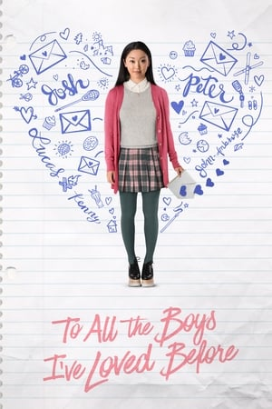 Poster Movie To All the Boys I've Loved Before 2018