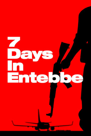 Poster Movie 7 Days in Entebbe 2018