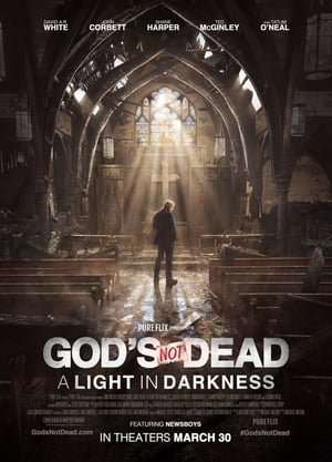 Poster Movie God's Not Dead: A Light in Darkness 2018