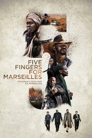 Poster Movie Five Fingers for Marseilles 2018