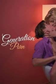Generation Porn