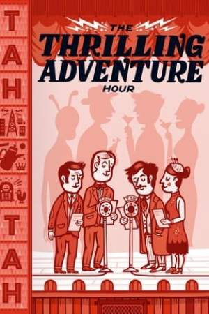 Image The Thrilling Adventure Hour Live
