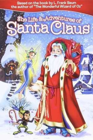 Image The Life & Adventures of Santa Claus