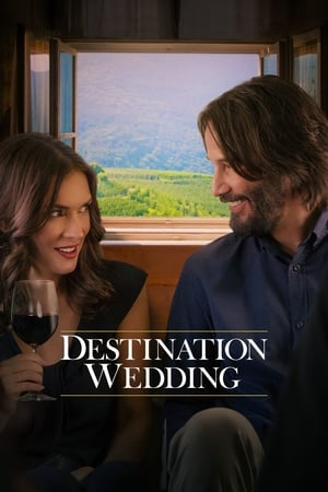 Poster Movie Destination Wedding 2018
