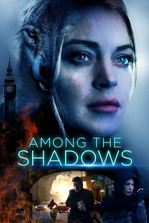 Poster Movie Among the Shadows 2019