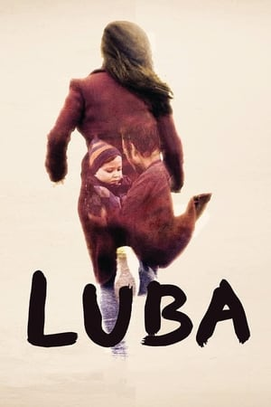 Poster Movie Luba 2018