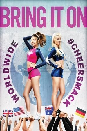 Poster Movie Bring It On: Worldwide #Cheersmack 2017