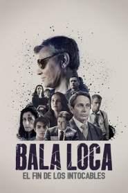 Bala Loca