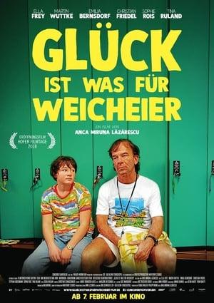 Poster Movie Glück ist was für Weicheier 2019