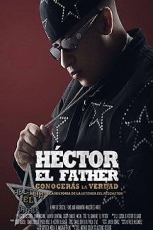 Poster Movie Héctor El Father: Conocerás la verdad 2018