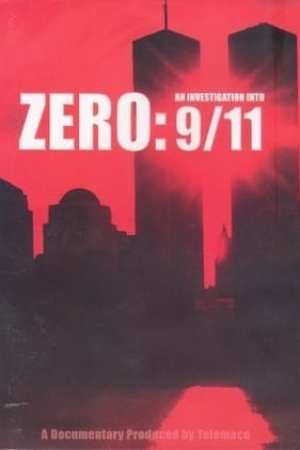 Zero An Investigation Into 9-11
