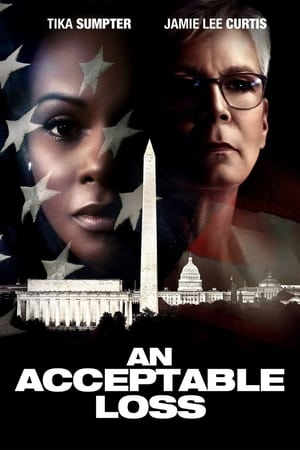 Poster Movie An Acceptable Loss 2019