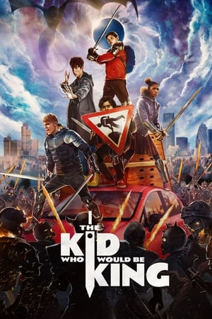 Poster Movie The Kid Who Would Be King 2019