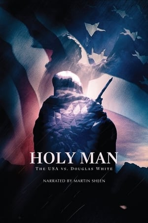 Holy Man: The USA vs Douglas White