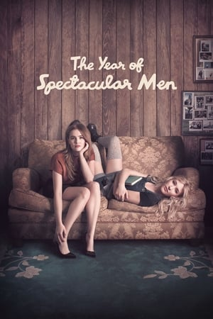 Poster Movie The Year of Spectacular Men 2018