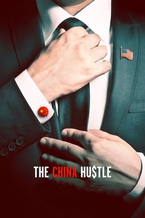 Poster Movie The China Hustle 2018