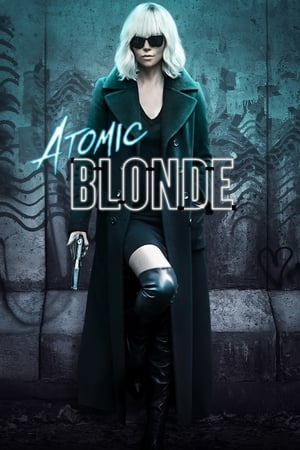 Streaming Full Movie Atomic Blonde (2017)